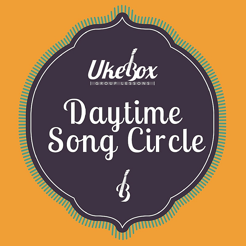 Ukebox Daytime Song Circle
