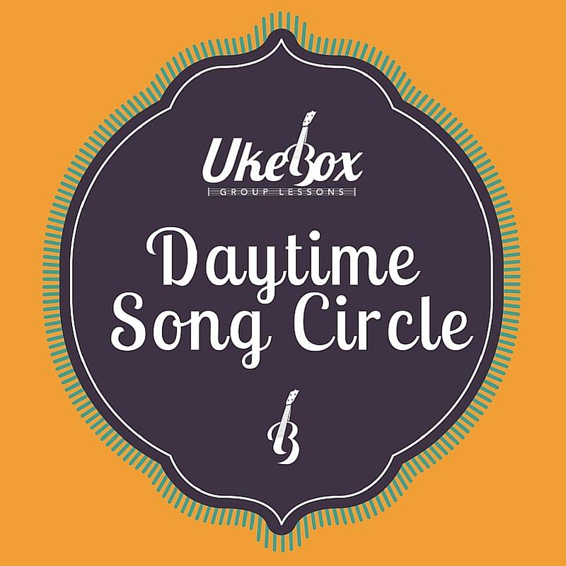 Ukebox Daytime Song Circle